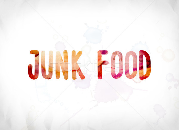 Junk Food Concept Painted Watercolor Word Art Stock photo © enterlinedesign