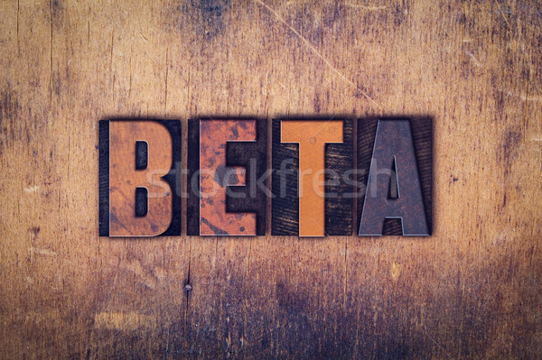 Beta houten type woord geschreven Stockfoto © enterlinedesign