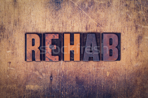 Rehab Concept Wooden Letterpress Type Stock photo © enterlinedesign