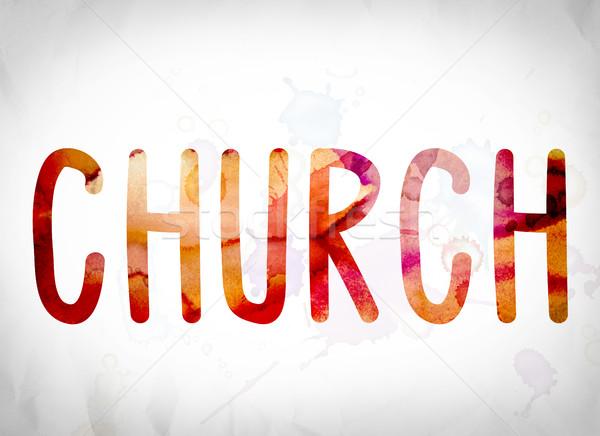Церкви акварель слово искусства написанный белый Сток-фото © enterlinedesign