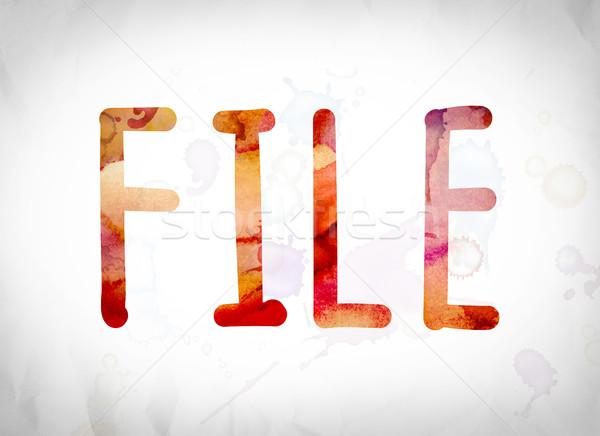 File Concept Watercolor Word Art Stock photo © enterlinedesign