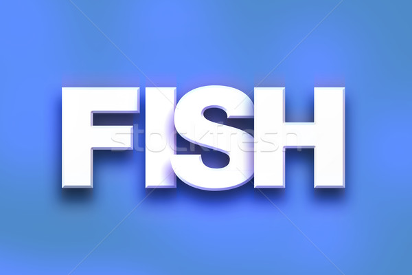 Fish Concept Colorful Word Art Stock photo © enterlinedesign