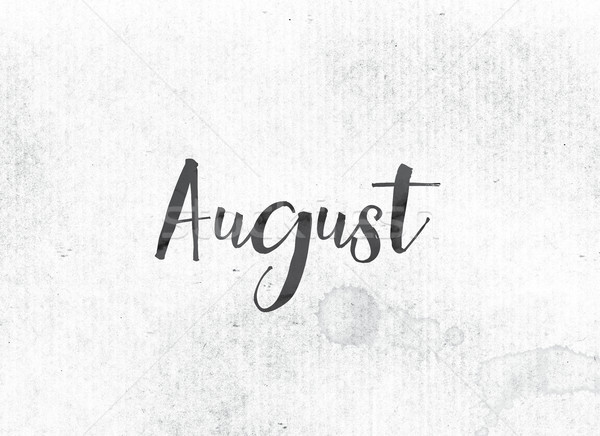 August Concept Painted Ink Word and Theme Stock photo © enterlinedesign