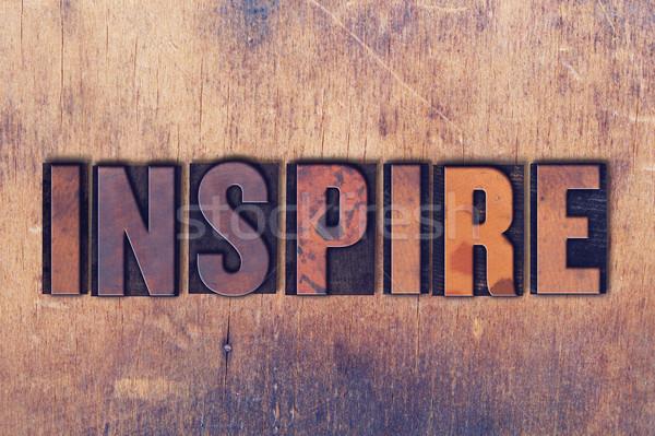 Inspirer mot bois écrit vintage Photo stock © enterlinedesign