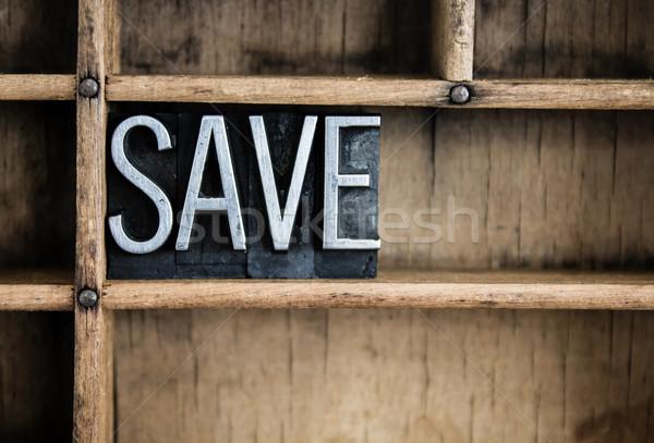 Save Concept Metal Letterpress Word in Drawer Stock photo © enterlinedesign