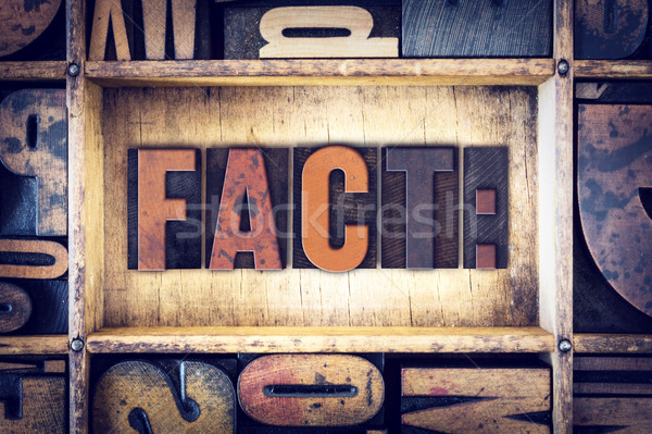 Fact Concept Letterpress Type Stock photo © enterlinedesign