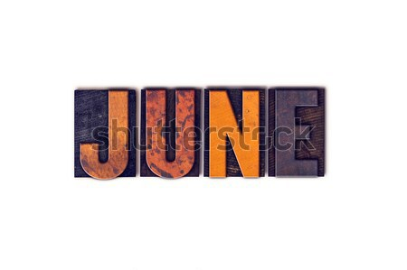 June Concept Isolated Letterpress Type Stock photo © enterlinedesign