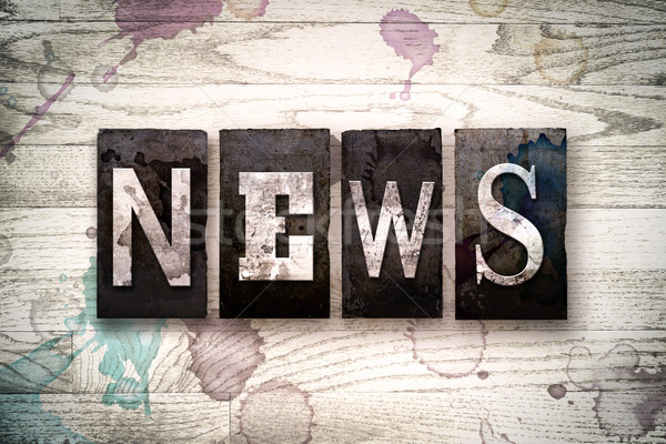 News Concept Metal Letterpress Type Stock photo © enterlinedesign