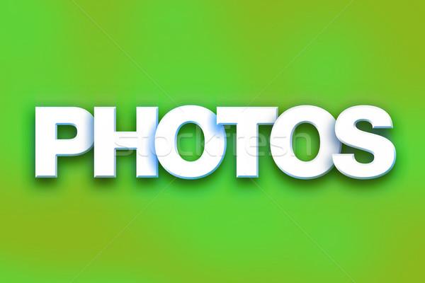 Photos Concept Colorful Word Art Stock photo © enterlinedesign