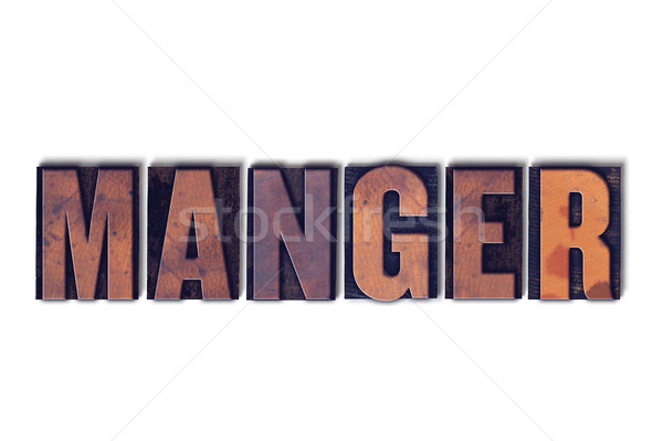 Manger Concept Isolated Letterpress Word Stock photo © enterlinedesign