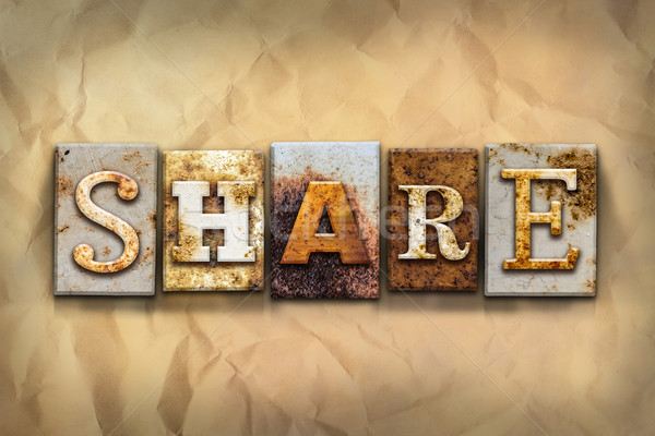 Share Concept Rusted Metal Type Stock photo © enterlinedesign