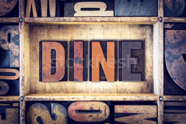 Dine Concept Letterpress Type Stock photo © enterlinedesign