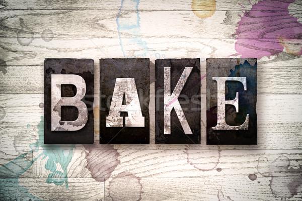 Bake Concept Metal Letterpress Type Stock photo © enterlinedesign