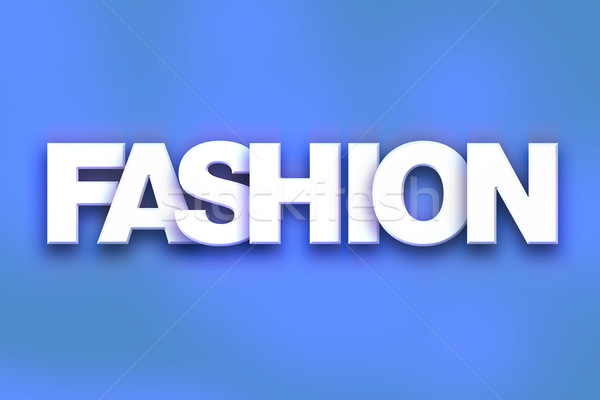 Fashion Concept Colorful Word Art Stock photo © enterlinedesign