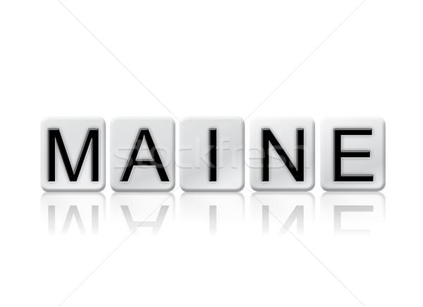 Maine geïsoleerd betegelde brieven woord geschreven Stockfoto © enterlinedesign