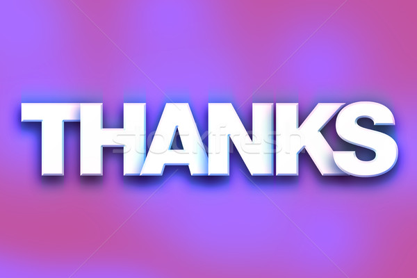 Thanks Concept Colorful Word Art Stock photo © enterlinedesign