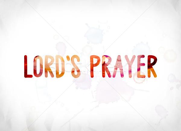 Oración pintado acuarela palabra arte palabras Foto stock © enterlinedesign