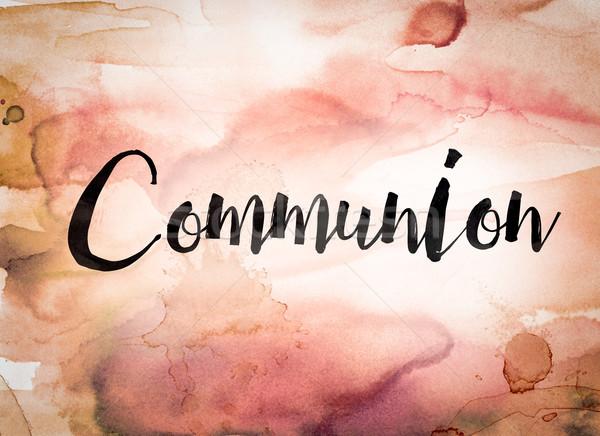 Communion Concept Watercolor Theme Stock photo © enterlinedesign