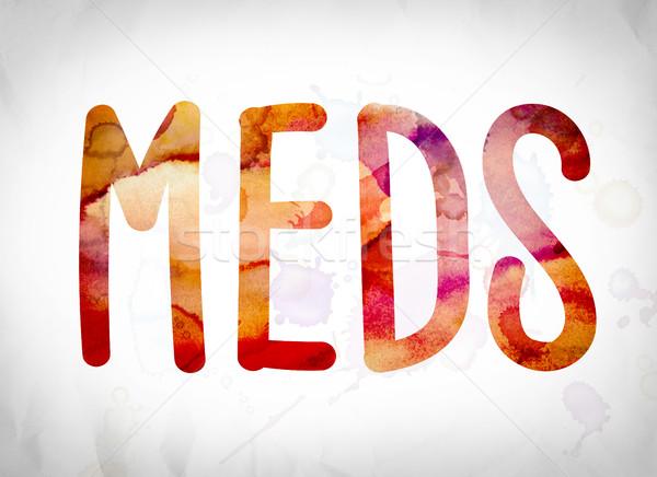 Meds Concept Watercolor Word Art Stock photo © enterlinedesign