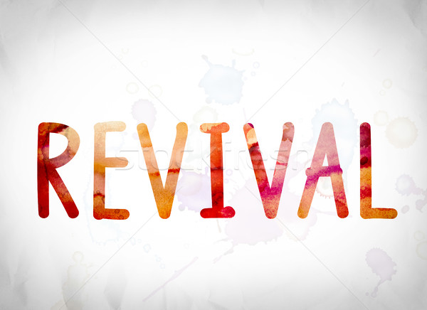 Revival Concept Watercolor Word Art Stock photo © enterlinedesign