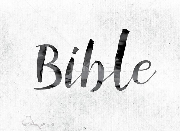 Библии окрашенный чернила слово акварель белый Сток-фото © enterlinedesign