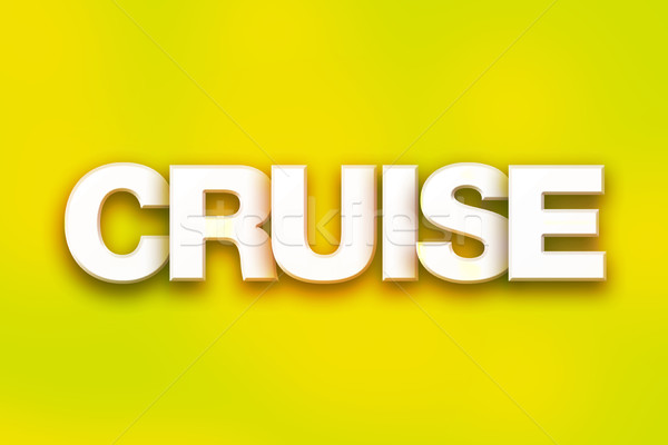 Cruise Concept Colorful Word Art Stock photo © enterlinedesign
