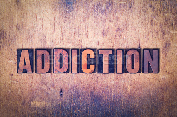 Addiction Theme Letterpress Word on Wood Background Stock photo © enterlinedesign