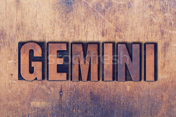 Gemini Theme Letterpress Word on Wood Background Stock photo © enterlinedesign