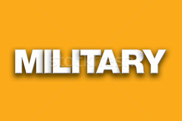 Military Theme Word Art on Colorful Background Stock photo © enterlinedesign