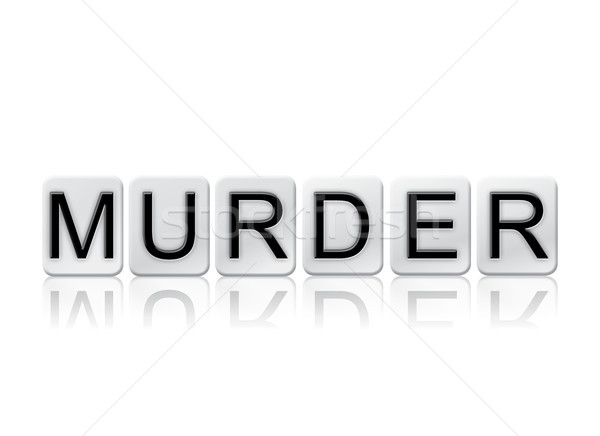 Murder Concept Tiled Word Isolated on White Stock photo © enterlinedesign