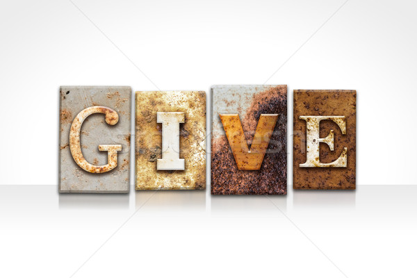 Give Letterpress Concept Isolated on White Stock photo © enterlinedesign