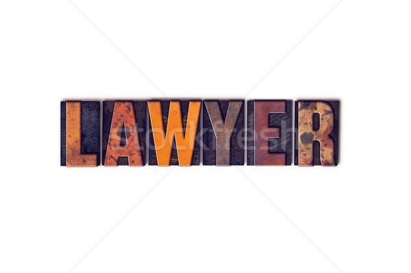 Lawyer Concept Isolated Letterpress Type Stock photo © enterlinedesign