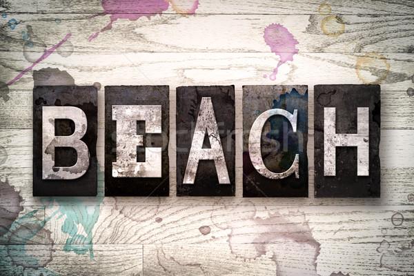 Beach Concept Metal Letterpress Type Stock photo © enterlinedesign