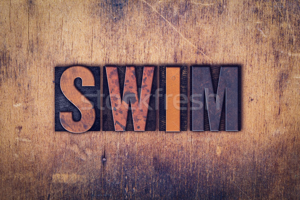 Swim Concept Wooden Letterpress Type Stock photo © enterlinedesign