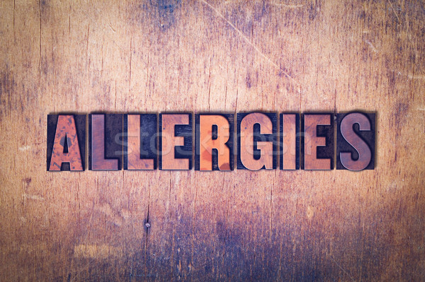 Allergies Theme Letterpress Word on Wood Background Stock photo © enterlinedesign