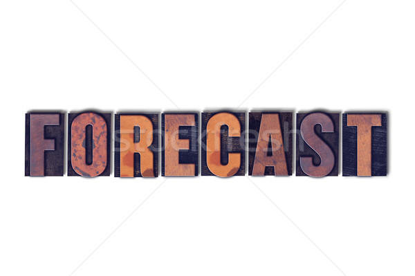 Forecast Concept Isolated Letterpress Word Stock photo © enterlinedesign