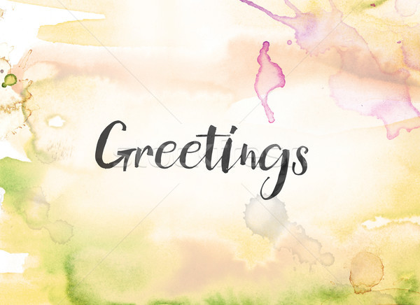 Stock photo: Greetings Concept Watercolor and Ink Painting