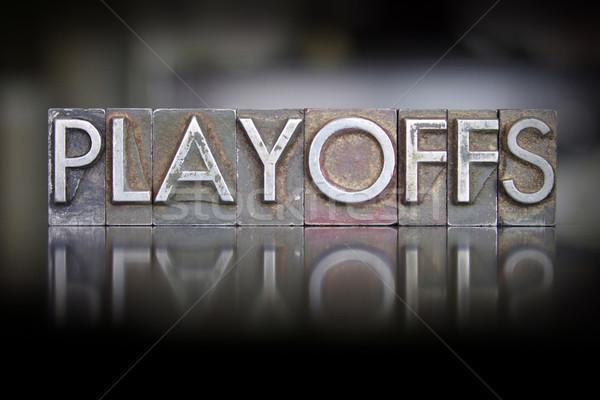 Playoffs Letterpress Stock photo © enterlinedesign
