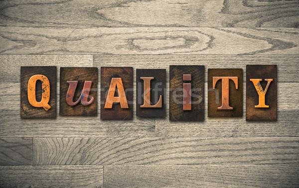 Stock fotó: Minőség · fából · készült · magasnyomás · szó · írott · klasszikus