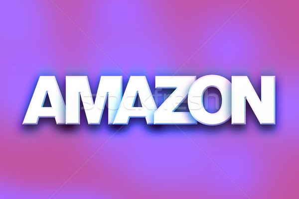 Amazon Concept Colorful Word Art Stock photo © enterlinedesign