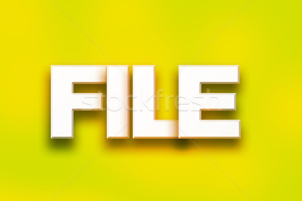 File Concept Colorful Word Art Stock photo © enterlinedesign