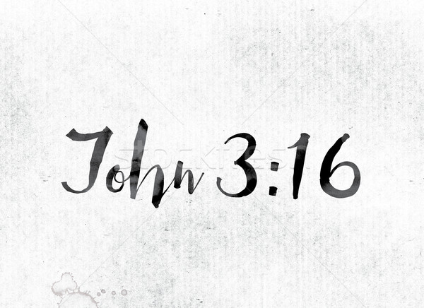 John 3:16 Concept Painted in Ink Stock photo © enterlinedesign