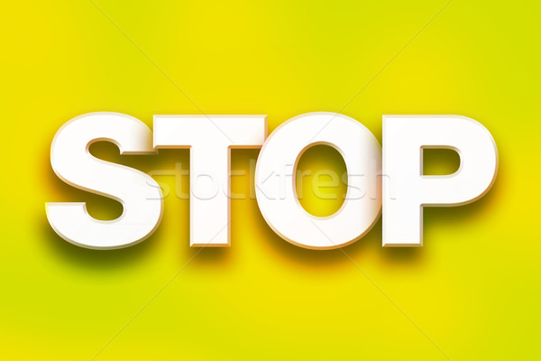 Stop Concept Colorful Word Art Stock photo © enterlinedesign