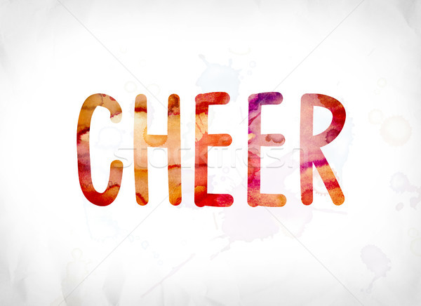 Cheer Concept Painted Watercolor Word Art Stock photo © enterlinedesign