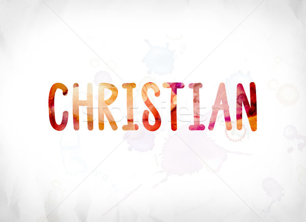 Christian Concept Painted Watercolor Word Art Stock photo © enterlinedesign