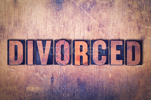 Divorced Theme Letterpress Word on Wood Background Stock photo © enterlinedesign