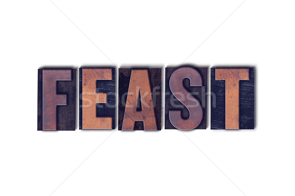 Feast Concept Isolated Letterpress Word Stock photo © enterlinedesign