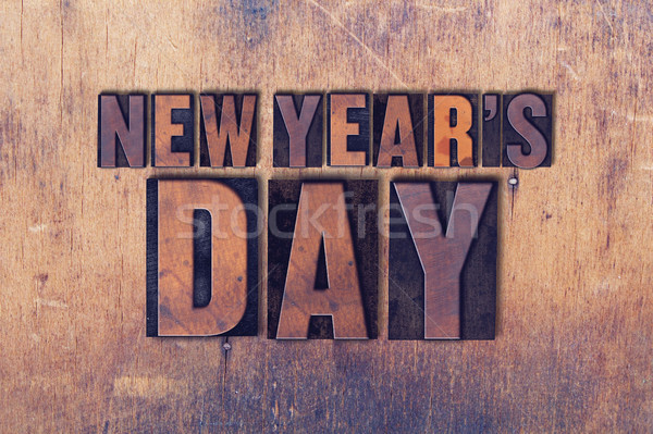 New Year's Day Theme Letterpress Word on Wood Background Stock photo © enterlinedesign