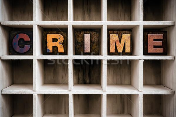 Criminaliteit houten type trekken woord Stockfoto © enterlinedesign