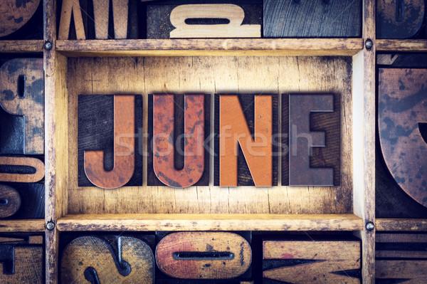 June Concept Letterpress Type Stock photo © enterlinedesign